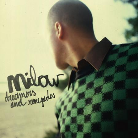 cover Milow -Dreamers and Renegades