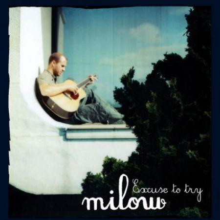 cover Milow - Excuse to Try