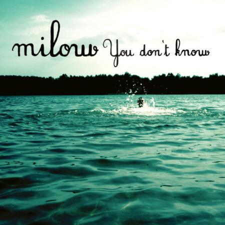 cover Milow - You don't know EP (Benelux)