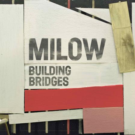 cover Milow - Building Bridges